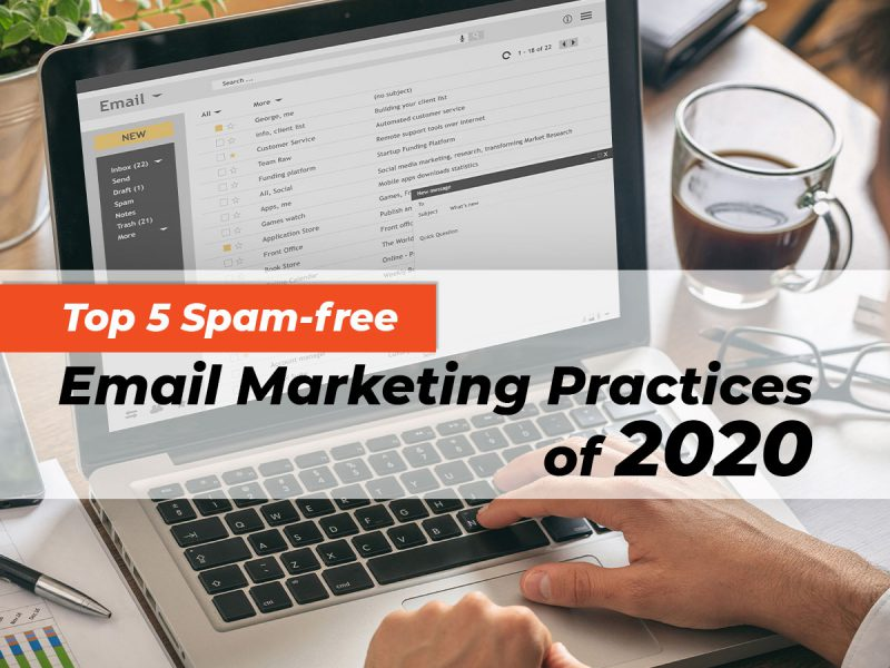 top-5-spam-free-email-marketing-pactices-of-2020