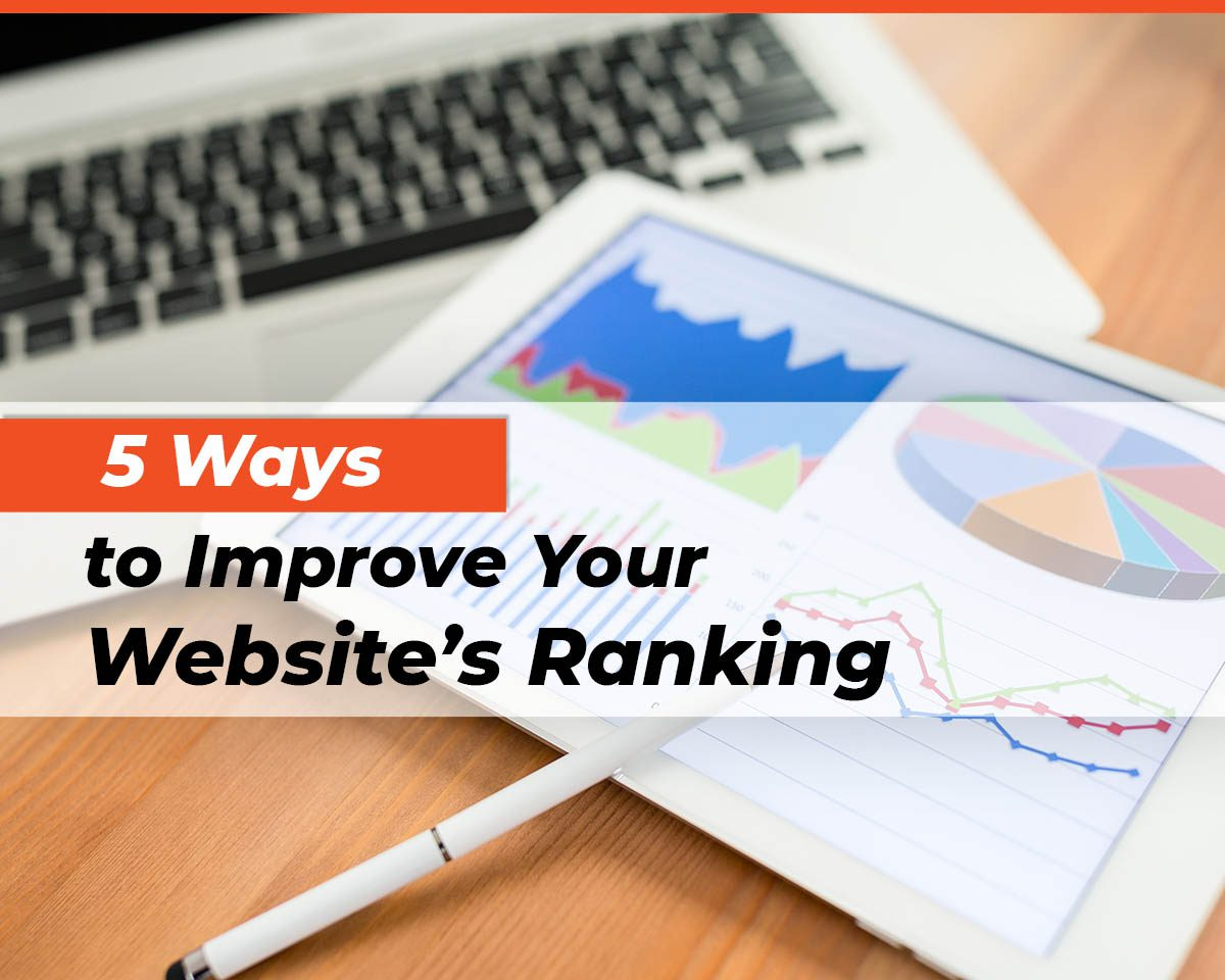 5 Ways to Improve Your Website's Ranking